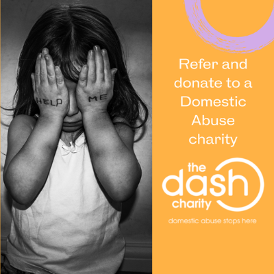 The Dash Charity Refer and donate poster to the domestic abuse charity