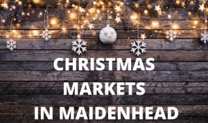 christmas markets in maidenhead berkshire 2021